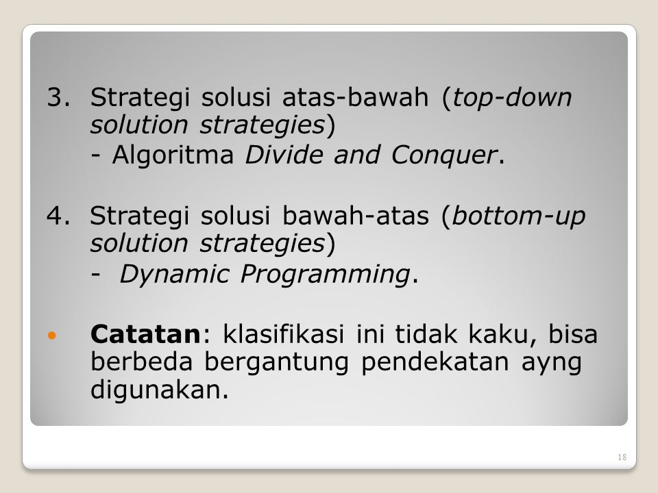 3. Strategi solusi atas-bawah (top-down solution strategies)