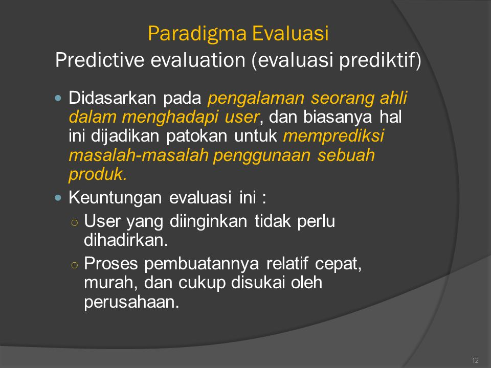 Paradigma Evaluasi Predictive evaluation (evaluasi prediktif)