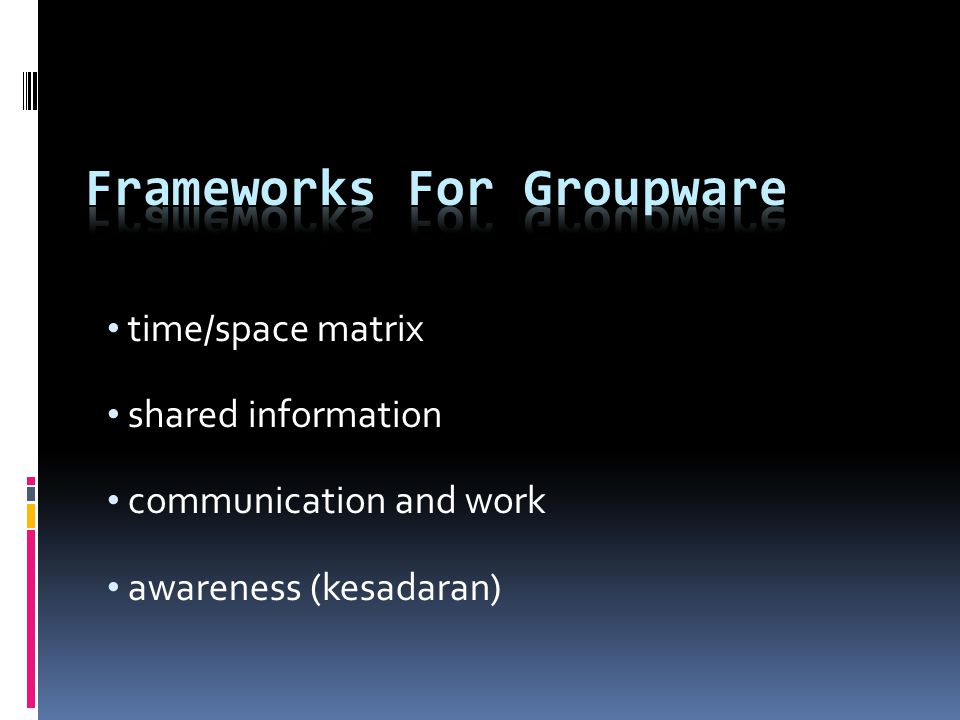 Frameworks For Groupware
