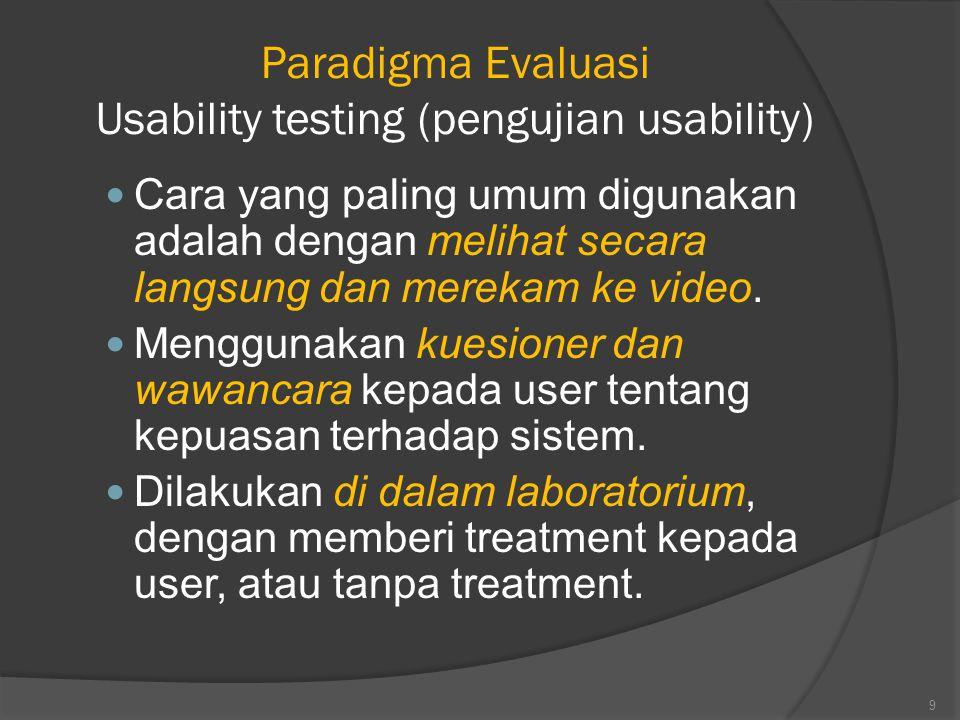 Paradigma Evaluasi Usability testing (pengujian usability)