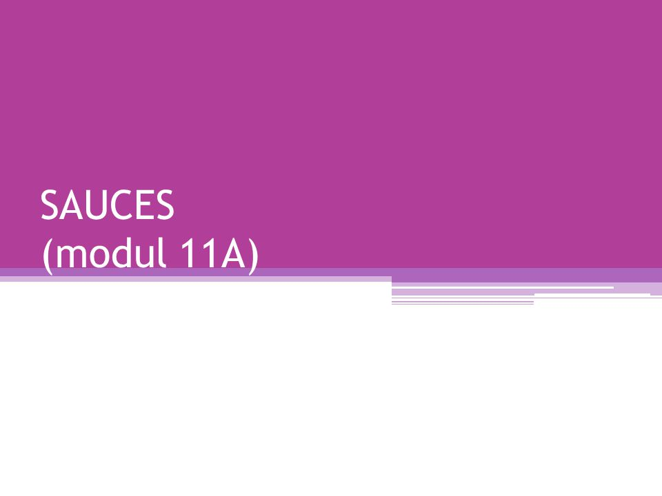 SAUCES (modul 11A)