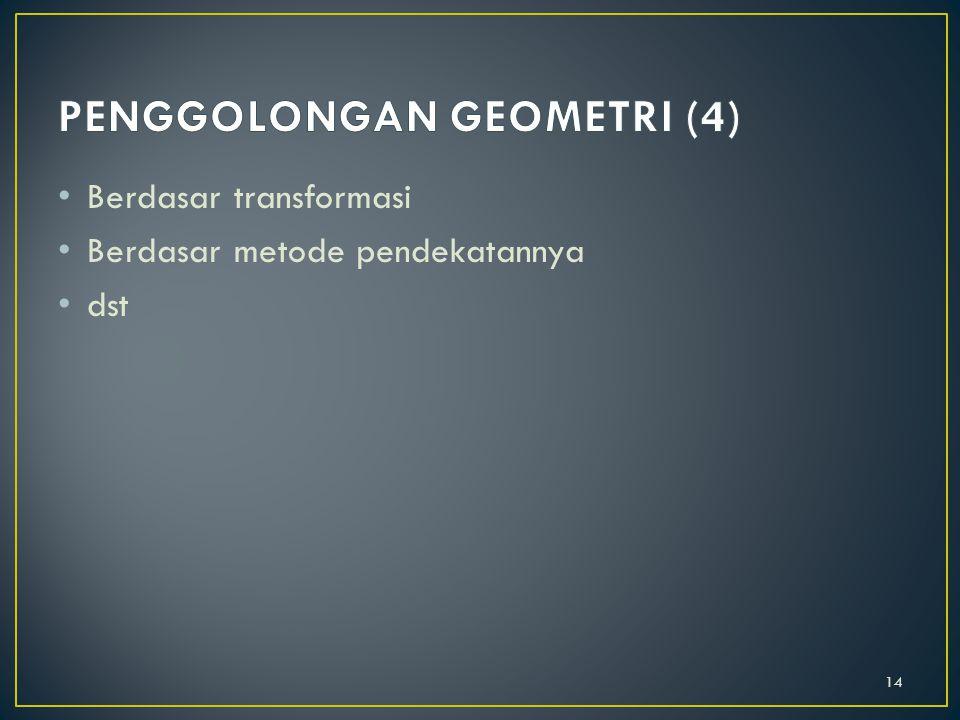 PENGGOLONGAN GEOMETRI (4)
