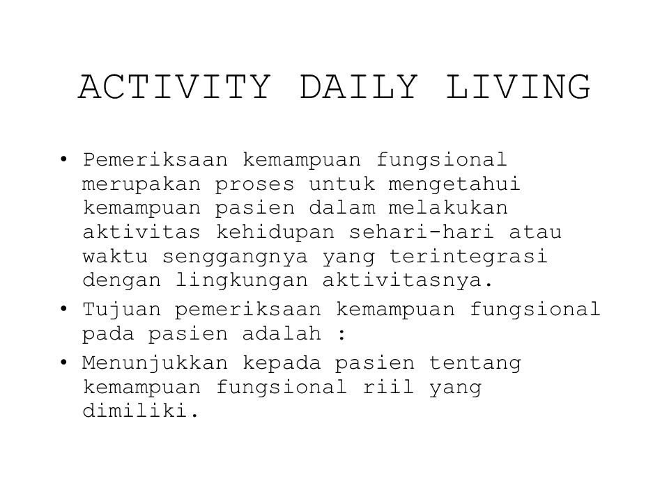 ACTIVITY DAILY LIVING