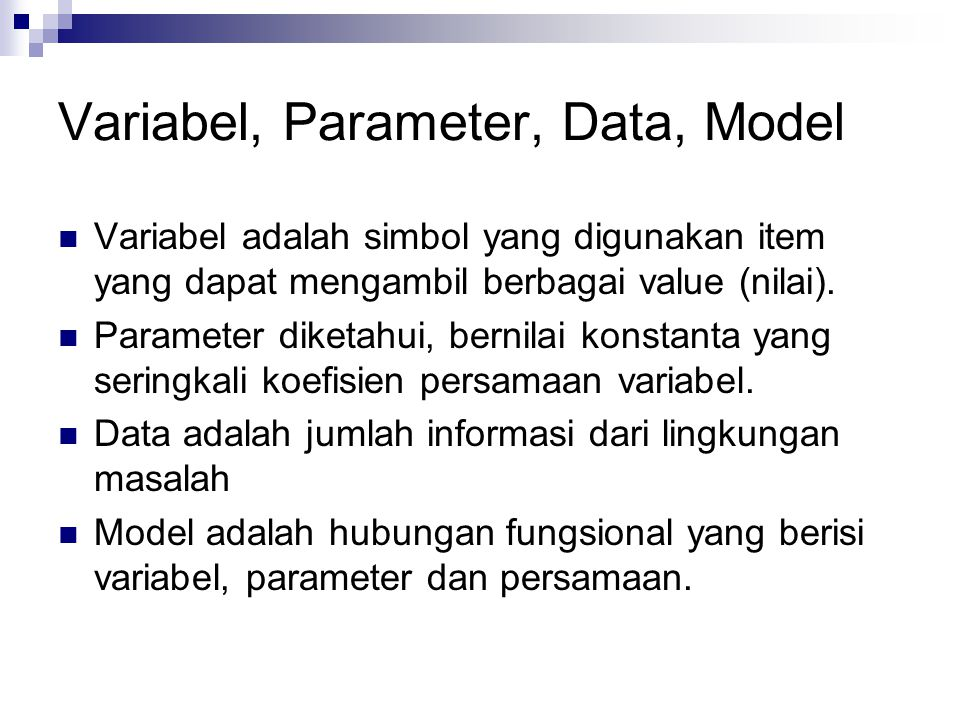 Variabel, Parameter, Data, Model