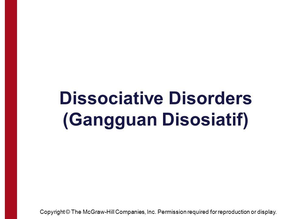 Dissociative Disorders (Gangguan Disosiatif)