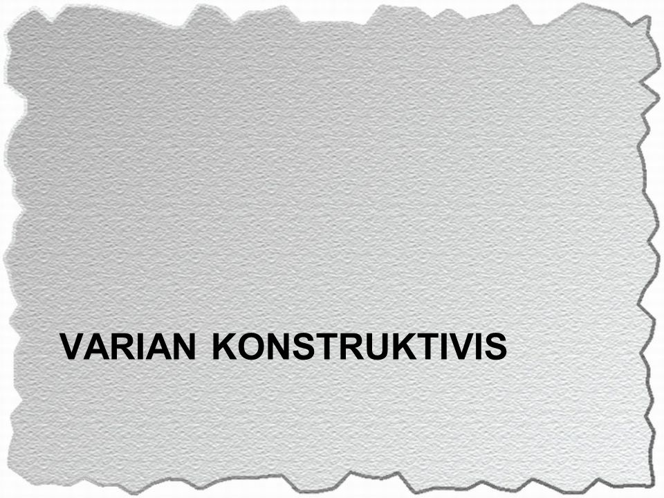 VARIAN KONSTRUKTIVIS