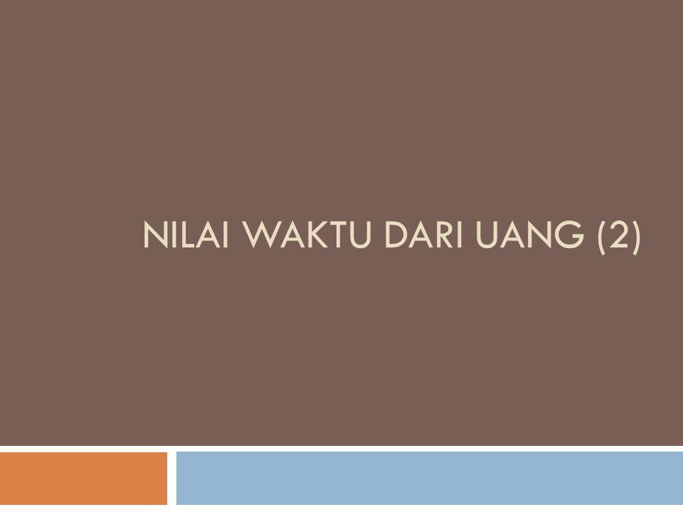 NILAI WAKTU DARI UANG (2)