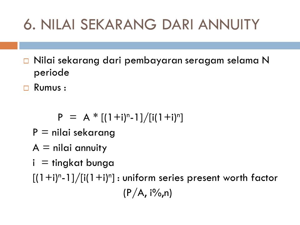 6. NILAI SEKARANG DARI ANNUITY