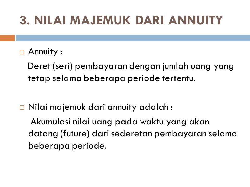3. NILAI MAJEMUK DARI ANNUITY