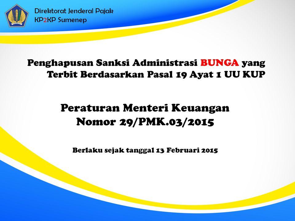 Peraturan Menteri Keuangan Nomor 29/PMK.03/2015
