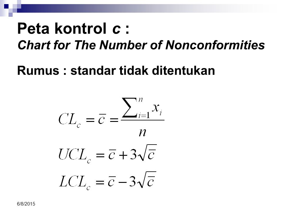 Peta kontrol c : Chart for The Number of Nonconformities