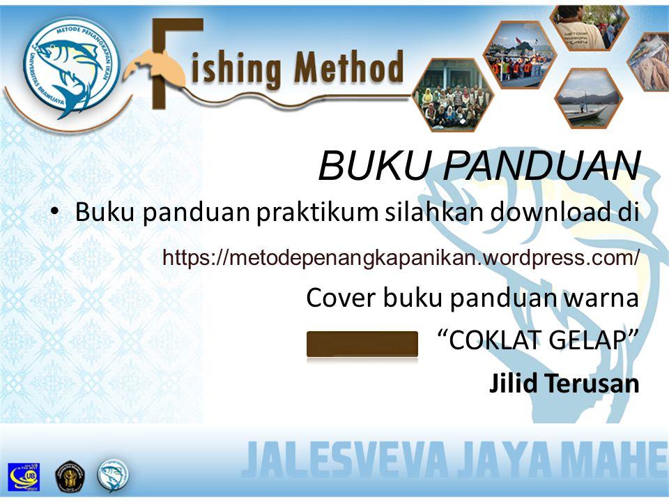 BUKU PANDUAN Buku panduan praktikum silahkan download di