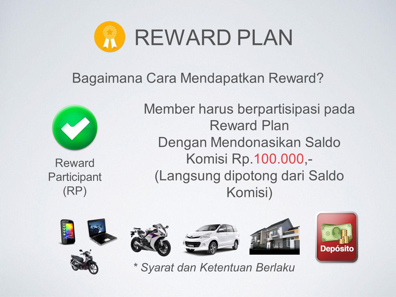 Reward Plan Bagaimana Cara Mendapatkan Reward