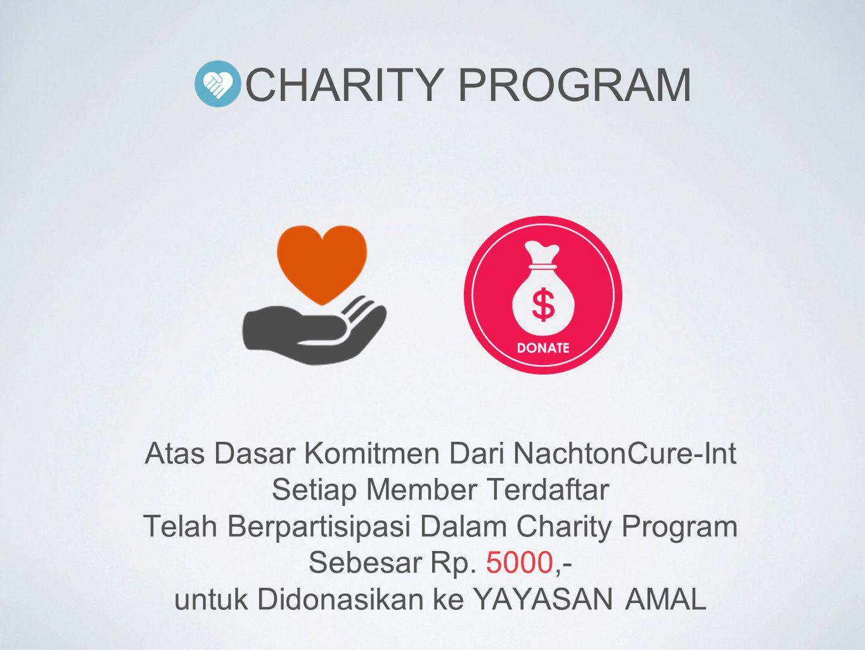 Charity Program Atas Dasar Komitmen Dari NachtonCure-Int