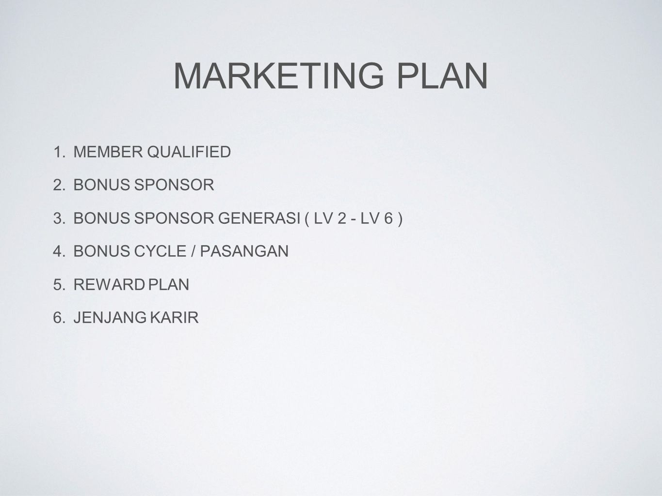 Marketing Plan MEMBER QUALIFIED BONUS SPONSOR
