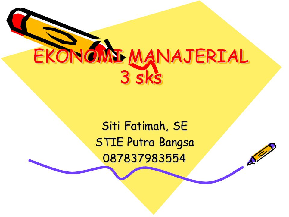 EKONOMI MANAJERIAL 3 sks