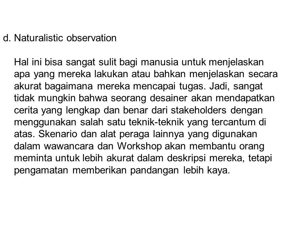 d. Naturalistic observation