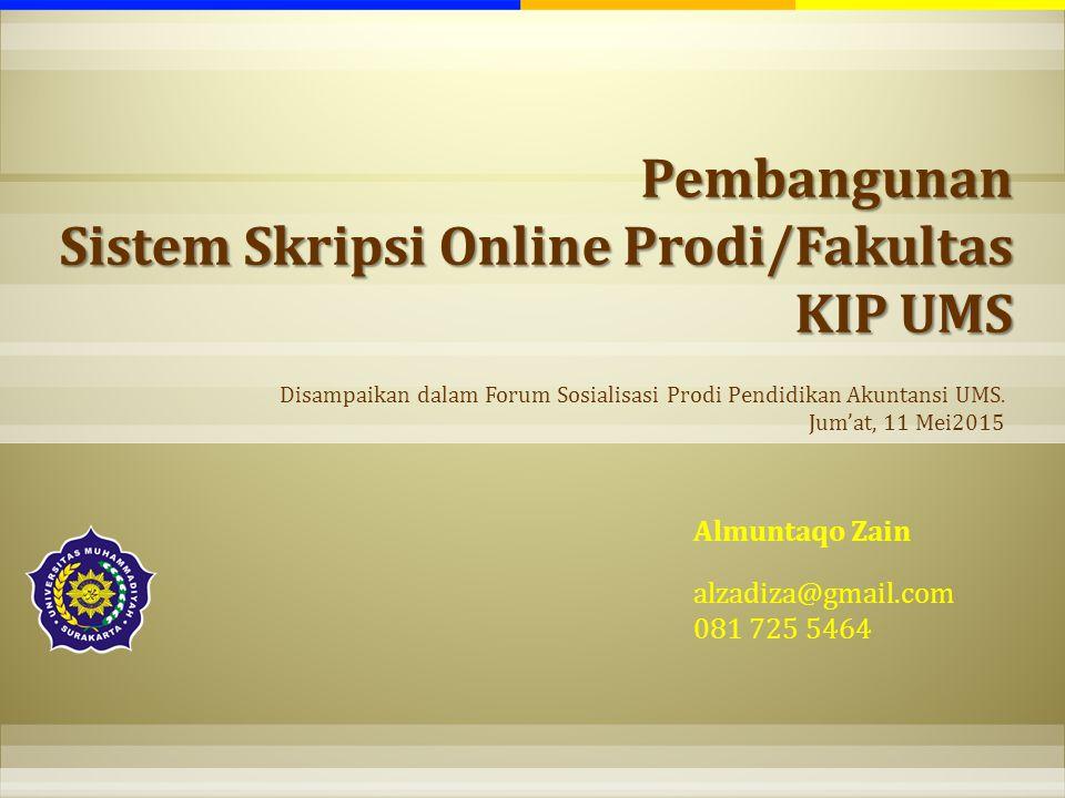 Pembangunan Sistem Skripsi Online Prodi/Fakultas KIP UMS