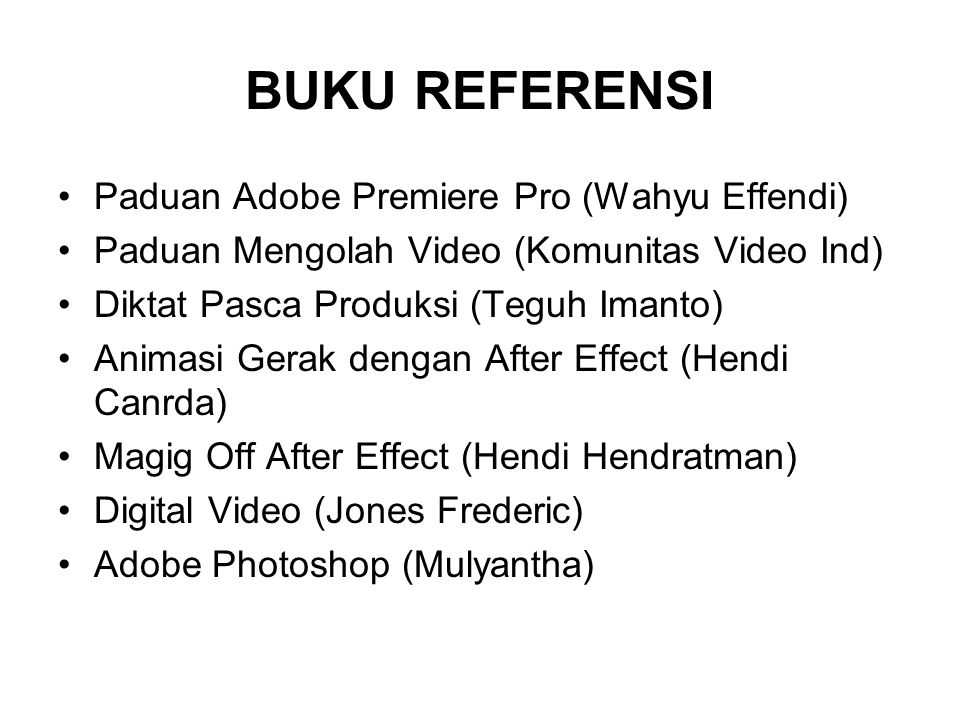 BUKU REFERENSI Paduan Adobe Premiere Pro (Wahyu Effendi)