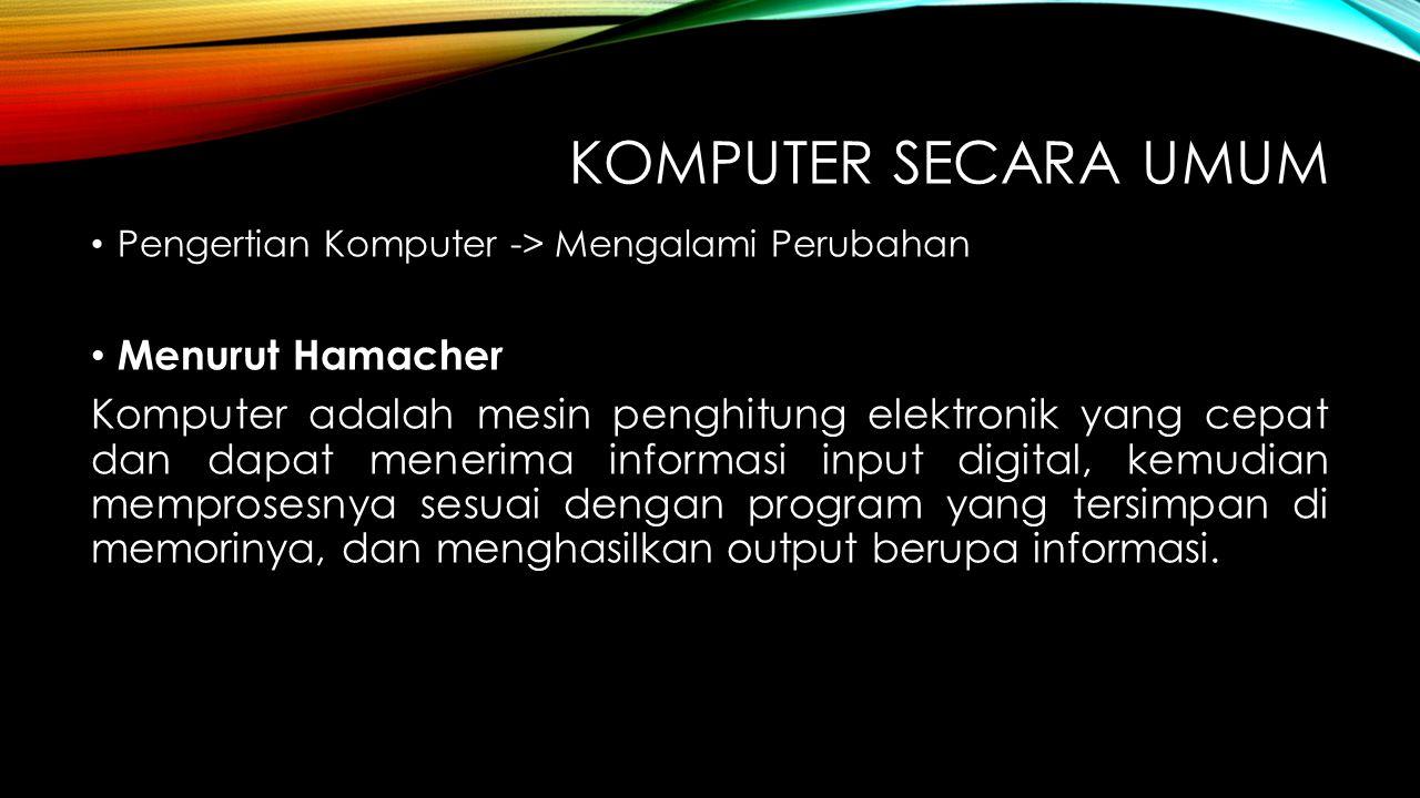 Komputer Secara umum Menurut Hamacher
