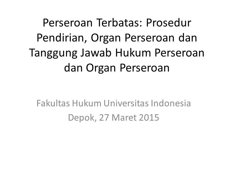 Fakultas Hukum Universitas Indonesia Depok, 27 Maret 2015
