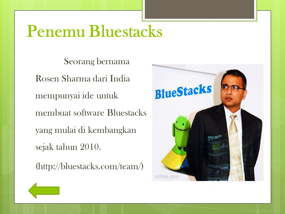 Penemu Bluestacks (http://bluestacks.com/team/)