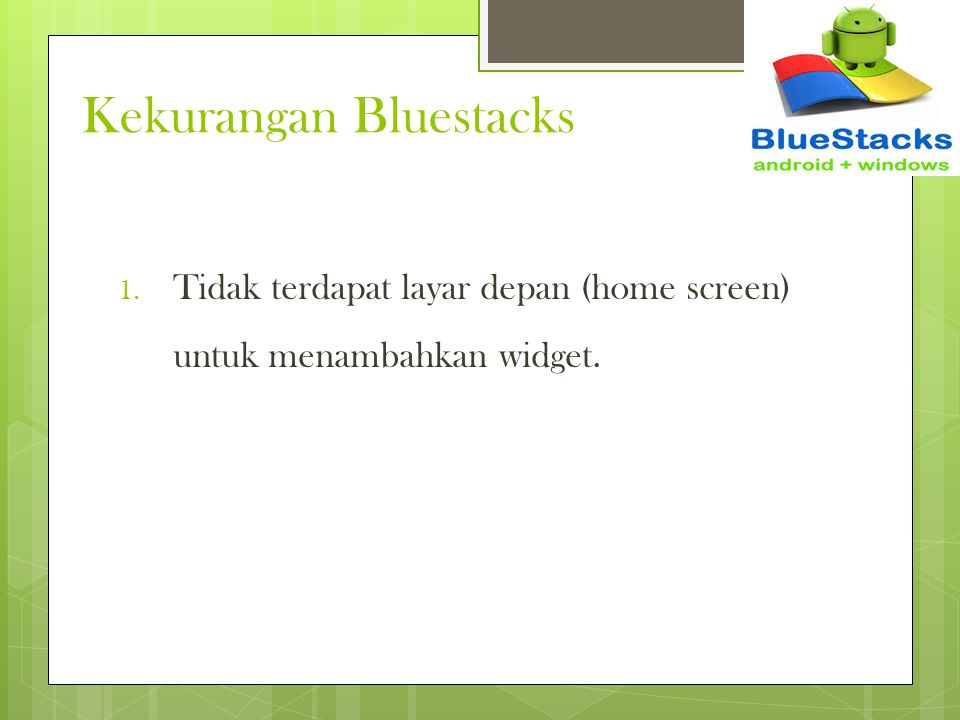 Kekurangan Bluestacks