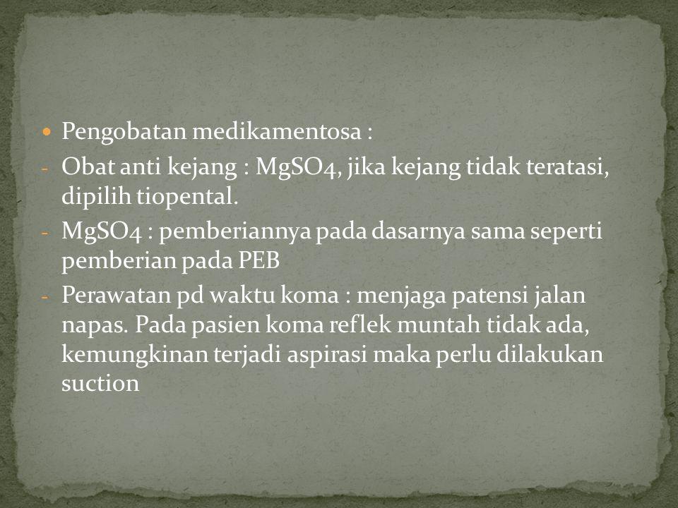 Pengobatan medikamentosa :