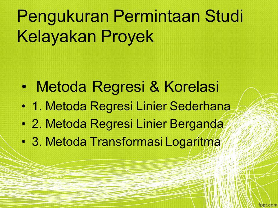 Pengukuran Permintaan Studi Kelayakan Proyek