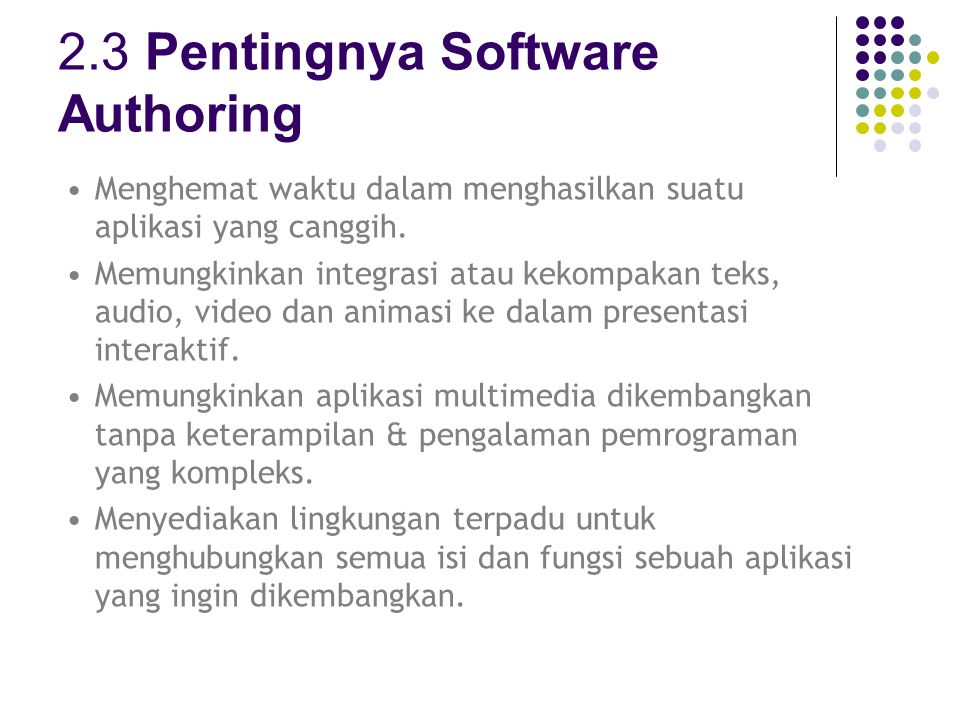 2.3 Pentingnya Software Authoring