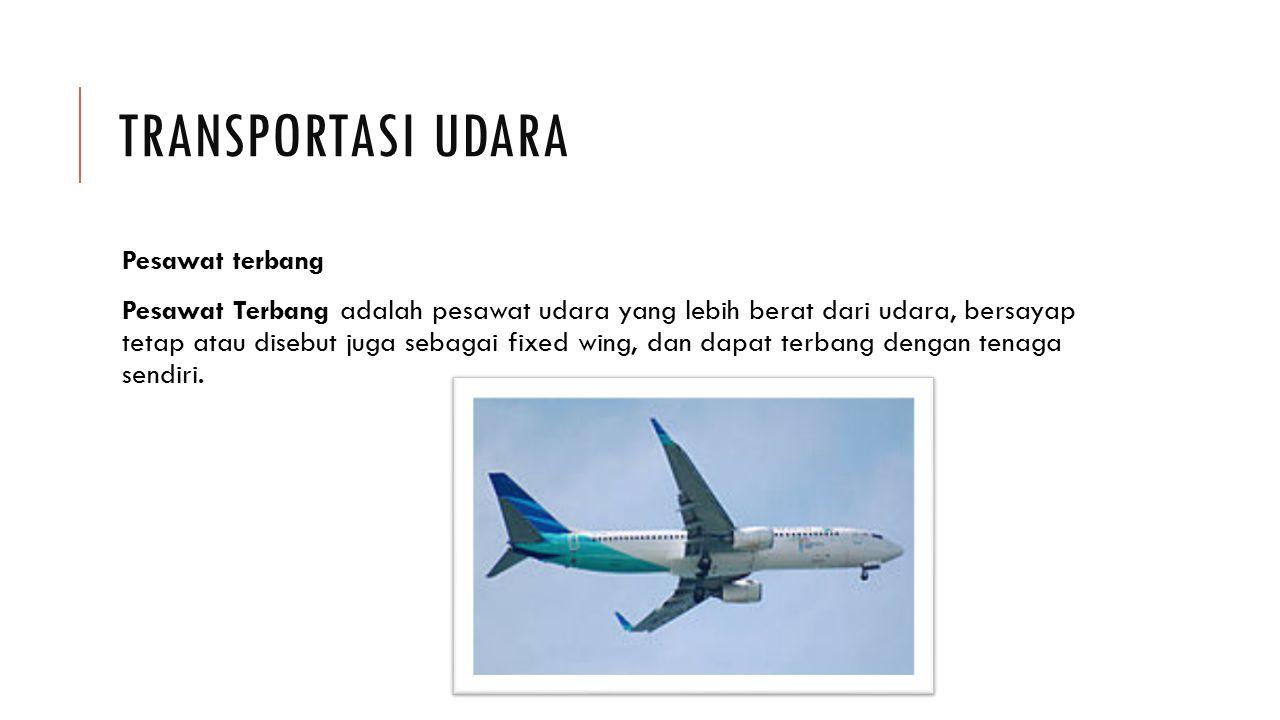 Transportasi udara Pesawat terbang