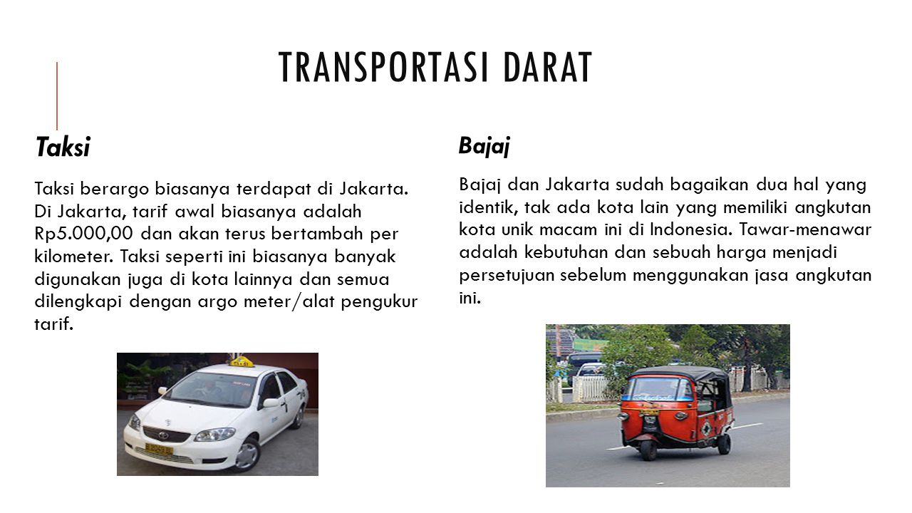 Transportasi darat Taksi Bajaj