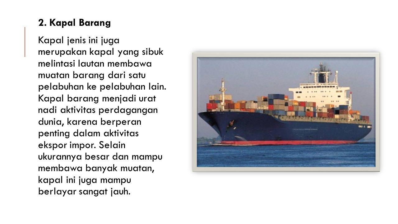 2. Kapal Barang