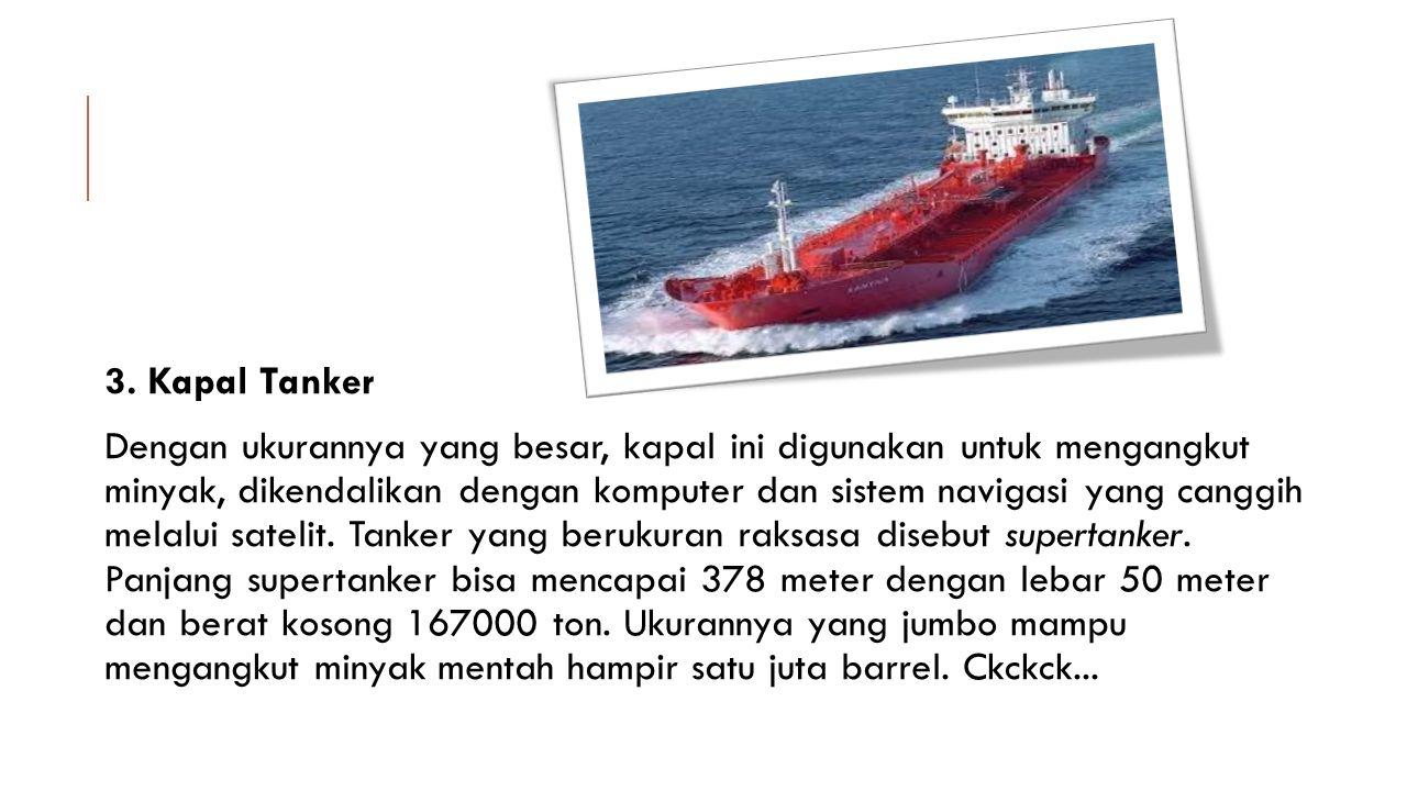 3. Kapal Tanker