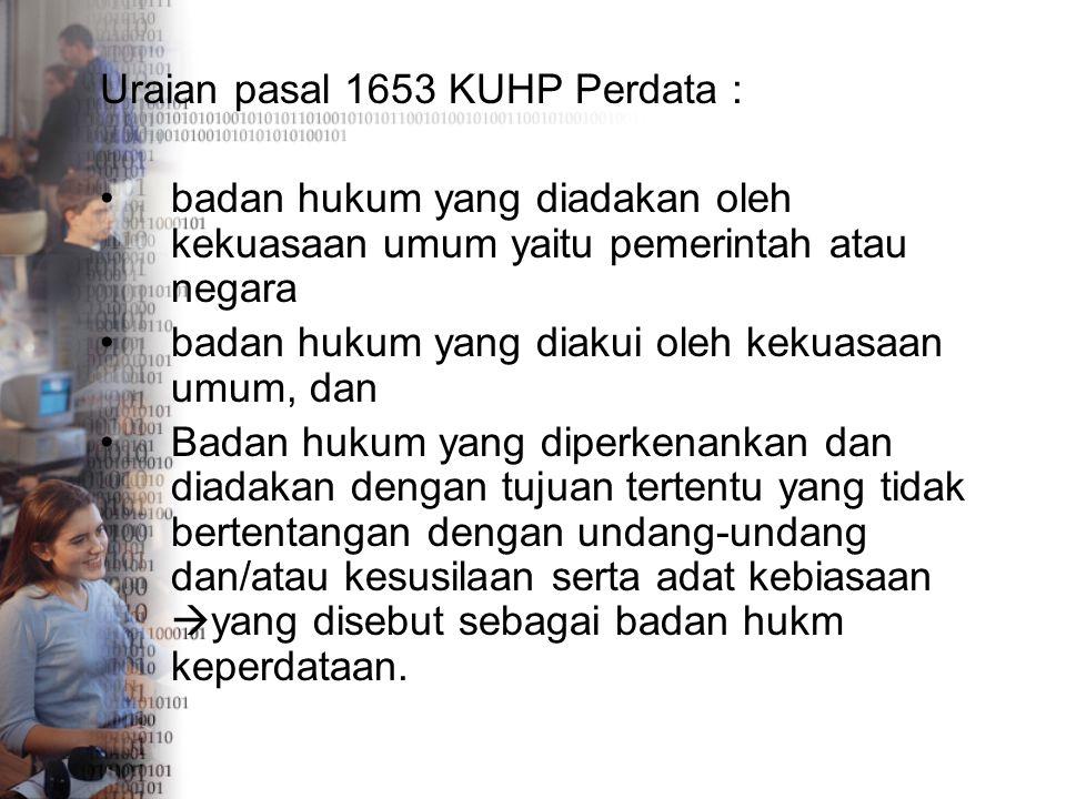 Uraian pasal 1653 KUHP Perdata :