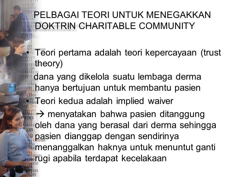 PELBAGAI TEORI UNTUK MENEGAKKAN DOKTRIN CHARITABLE COMMUNITY