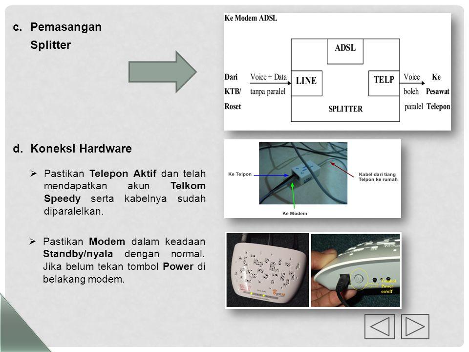 Pemasangan Splitter Koneksi Hardware