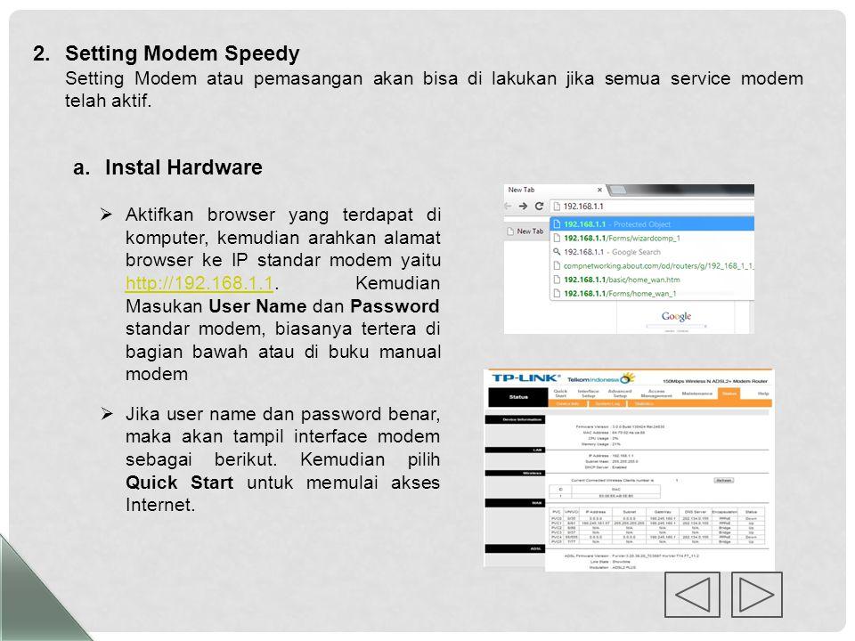 Setting Modem Speedy Instal Hardware