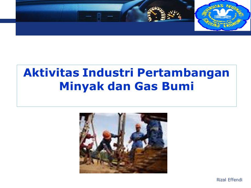 Aktivitas Industri Pertambangan Minyak dan Gas Bumi