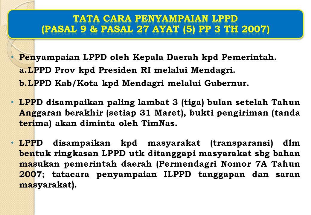 TATA CARA PENYAMPAIAN LPPD (Pasal 9 & pasal 27 ayat (5) PP 3 TH 2007)
