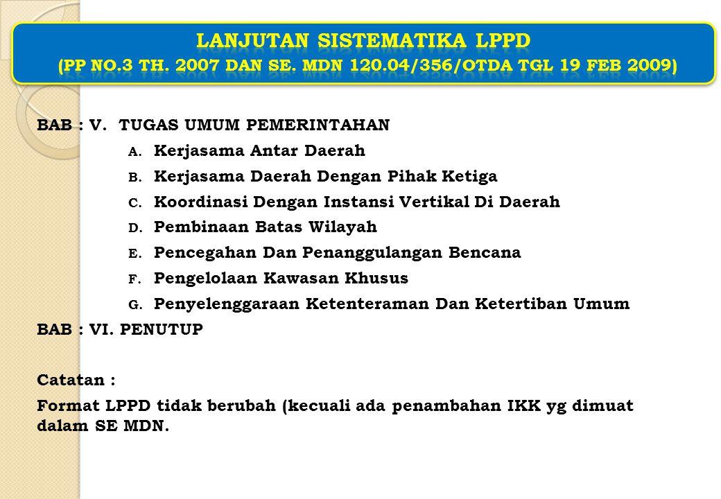 Lanjutan SISTEMATIKA LPPD (PP No. 3 Th. 2007 dan SE. MDN 120