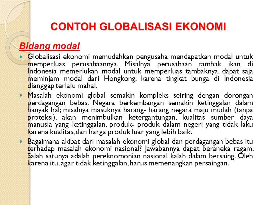 CONTOH GLOBALISASI EKONOMI