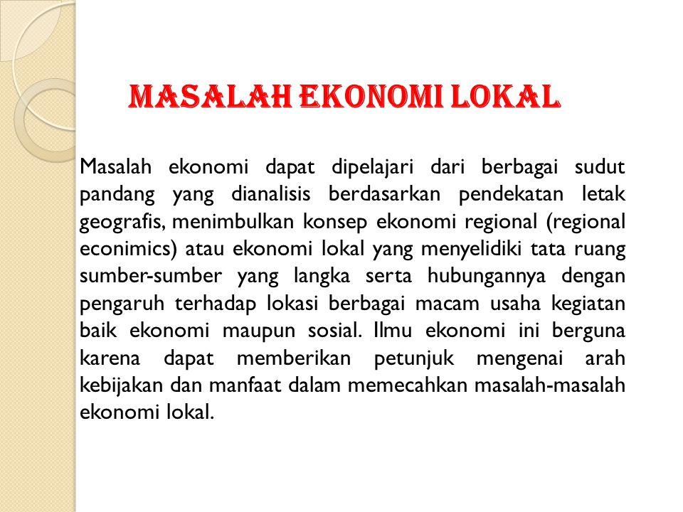 MASALAH EKONOMI LOKAL