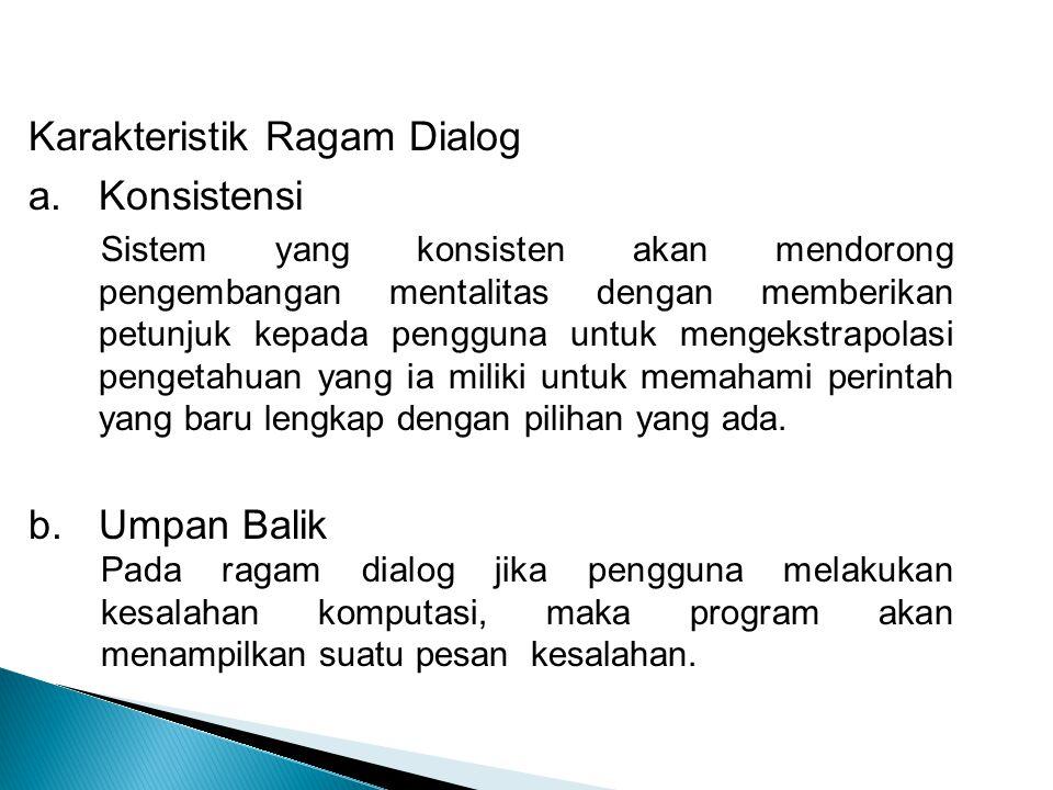 Karakteristik Ragam Dialog Konsistensi