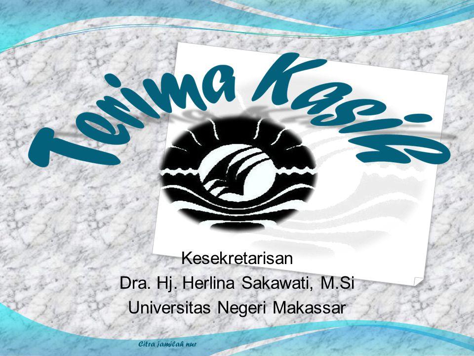 Dra. Hj. Herlina Sakawati, M.Si Universitas Negeri Makassar
