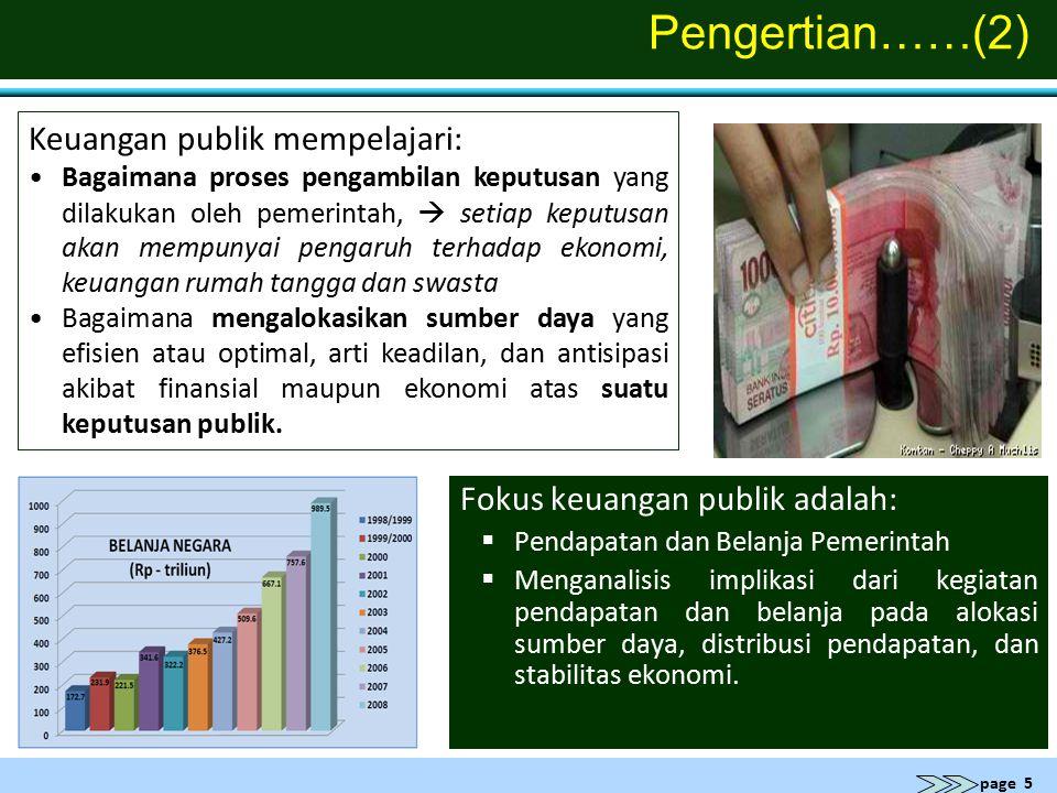 Pengertian……(2) Keuangan publik mempelajari: