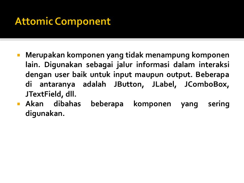 Attomic Component