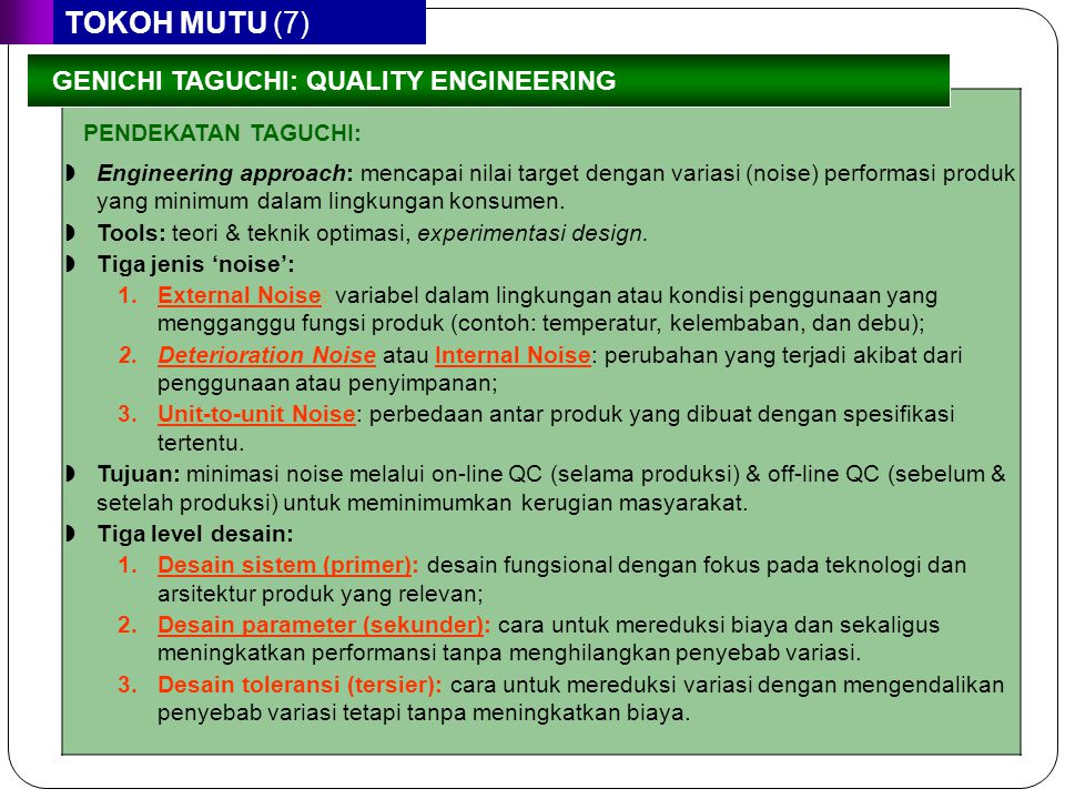 TOKOH MUTU (7) GENICHI TAGUCHI: QUALITY ENGINEERING