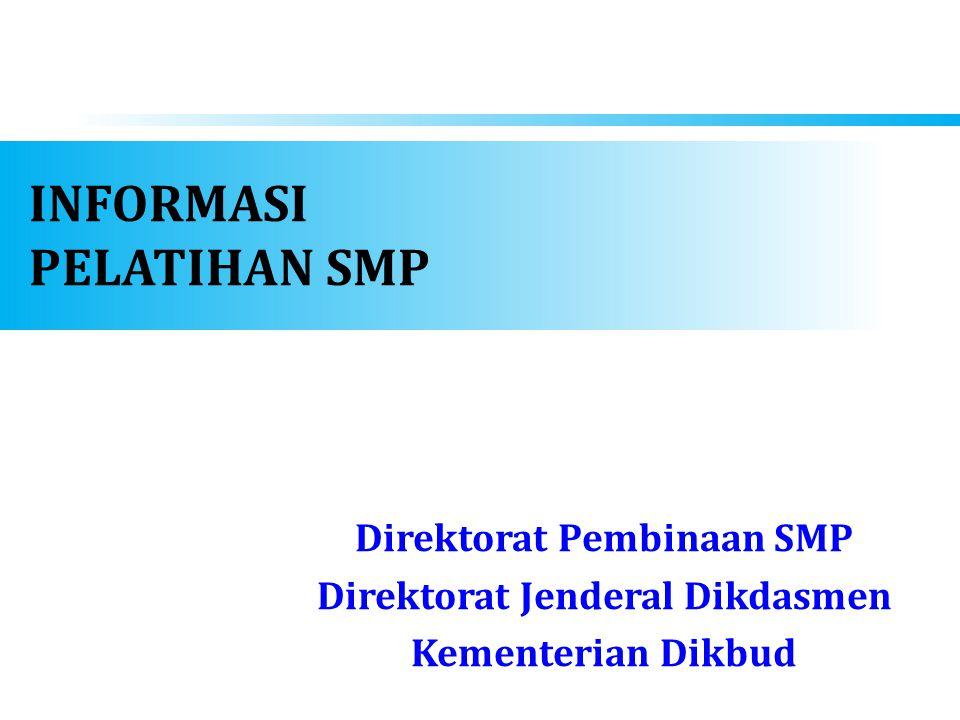 INFORMASI PELATIHAN SMP
