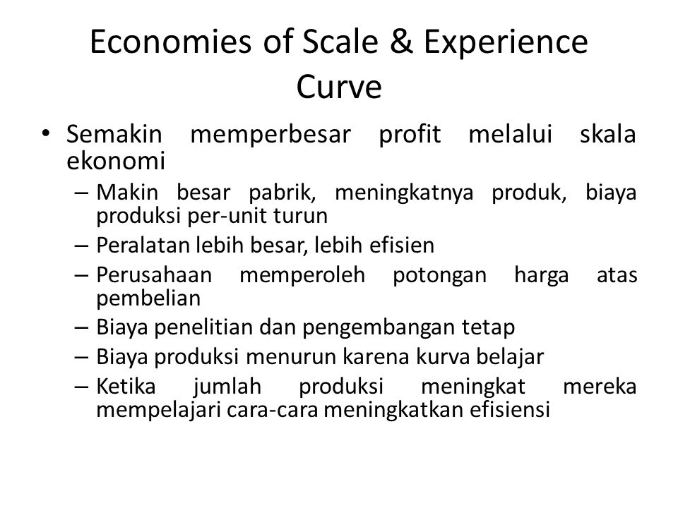 Economies of Scale & Experience Curve